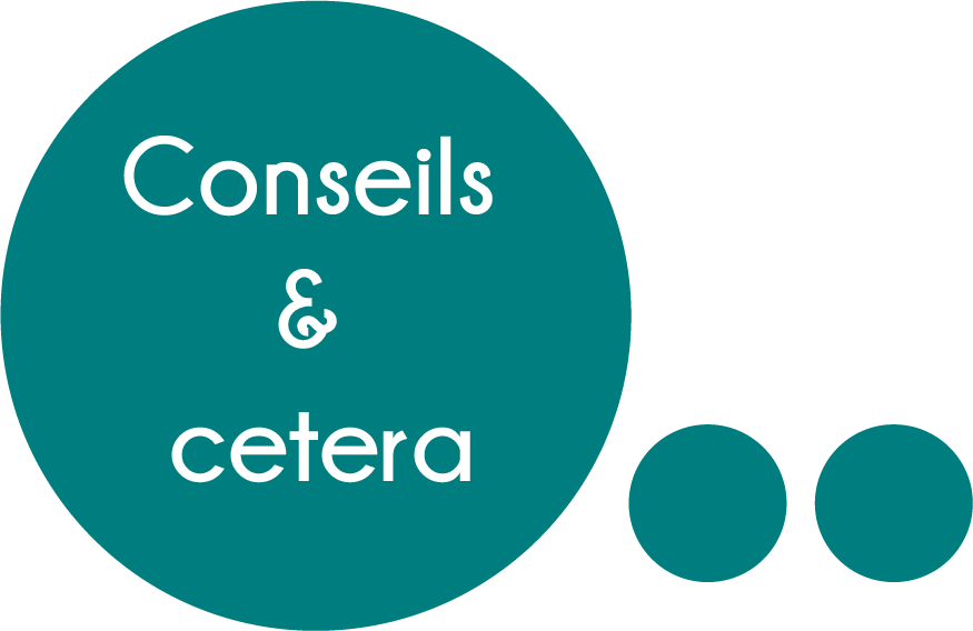 Conseils et cetera